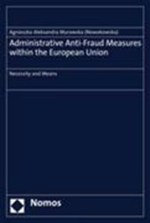 Administrative Anti-Fraud Measures within the European Union