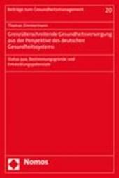Grenzüberschreitende Gesundheitsversorgung aus der Perspektive des deutschen Gesundheitssystems