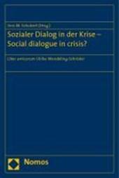 Sozialer Dialog in der Krise - Social dialogue in crisis?
