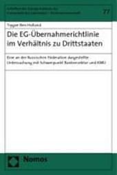 Die EG-Übernahmerichtlinie im Verhältnis zu Drittstaaten