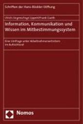 Information, Kommunikation und Wissen im Mitbestimmungssystem