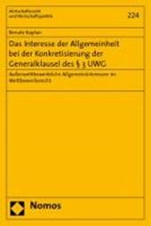 Das Interesse der Allgemeinheit bei der Konkretisierung der Generalklausel des § 3 UWG