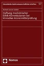 Haftung medizinischer Ethik-Kommissionen bei klinischer Arzneimittelprüfung