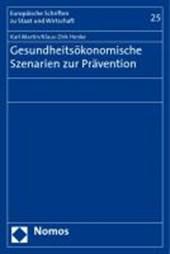 Gesundheitsökonomische Szenarien zur Prävention