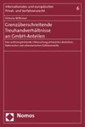 Grenzüberschreitende Treuhandverhältnisse an GmbH-Anteilen