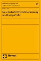Gesellschafterfremdfinanzierung und Europarecht