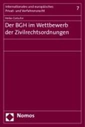 Der BGH im Wettbewerb der Zivilrechtsordnungen