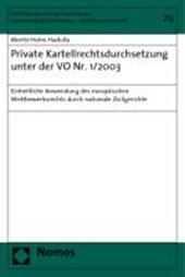 Private Kartellrechtsdurchsetzung unter der VO Nr. 1/2003