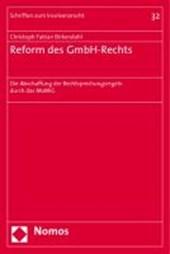Reform des GmbH-Rechts