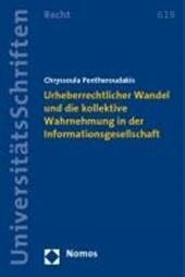 Urheberrechtlicher Wandel und die kollektive Wahrnehmung in der Informationsgesellschaft