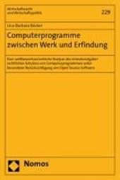 Computerprogramme zwischen Werk und Erfindung