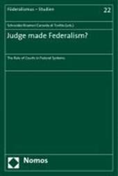 Judge made Federalism?