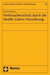 Verbraucherschutz durch die Health-Claims-Verordnung