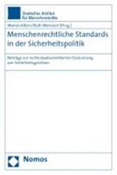 Menschenrechtliche Standards in der Sicherheitspolitik