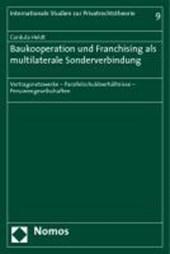 Baukooperation und Franchising als multilaterale Sonderverbindung