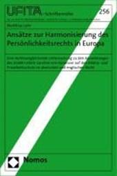 Ansätze zur Harmonisierung des Persönlichkeitsrechts in Europa
