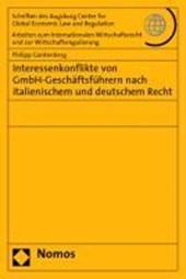 Interessenkonflikte von GmbH-Geschäftsführern nach italienischem und deutschem Recht