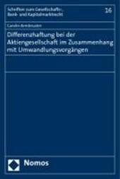 Differenzhaftung bei der Aktiengesellschaft im Zusammenhang mit Umwandlungsvorgängen