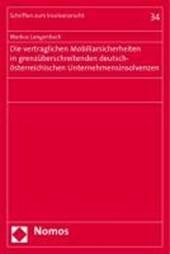Die vertraglichen Mobiliarsicherheiten in grenzüberschreitenden deutsch-österreichischen Unternehmensinsolvenzen