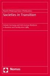 Societies in Transition: Ireland, Germany and Irish-German Relations in Business and Society since 1989