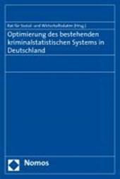 Optimierung des bestehenden kriminalstatistischen Systems in Deutschland