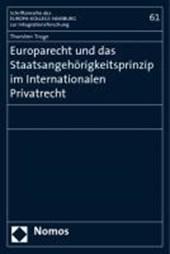 Europarecht und das Staatsangehörigkeitsprinzip im Internationalen Privatrecht