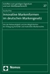 Innovative Markenformen im deutschen Markengesetz