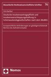 Deutsche Insolvenzantragspflicht und Insolvenzverschleppungshaftung in Scheinauslandsgesellschaften nach dem MoMiG