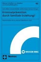 Kriminalprävention durch familiale Erziehung?