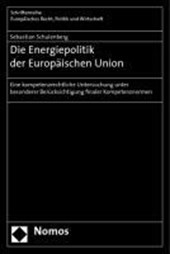 Die Energiepolitik der Europäischen Union