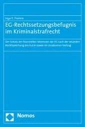 EG-Rechtssetzungsbefugnis im Kriminalstrafrecht