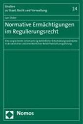 Normative Ermächtigungen im Regulierungsrecht
