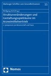Strukturveränderungen und Gestaltungsspielräume im Arzneimittelvertrieb