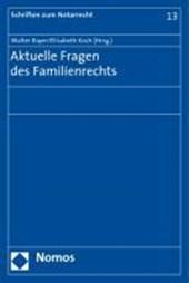 Aktuelle Fragen des Familienrechts