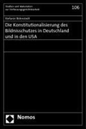 Die Konstitutionalisierung des Bildnisschutzes in Deutschland und in den USA