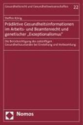 """Prädiktive Gesundheitsinformationen im Arbeits- und Beamtenrecht und genetischer """"Exzeptionalismus"""""""