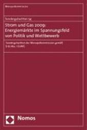 Sondergutachten 54: Strom und Gas 2009: Energiemärkte im Spannungsfeld von Politik und Wettbewerb