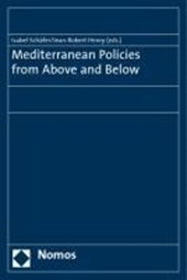 Mediterranean Policies from Above and Below