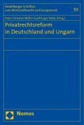 Privatrechtsreform in Deutschland und Ungarn