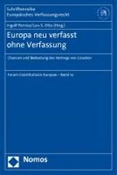 Europa neu verfasst ohne Verfassung