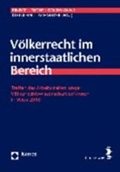 Völkerrecht im innerstaatlichen Bereich