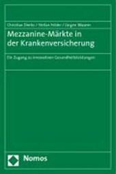 Mezzanine-Märkte in der Krankenversicherung