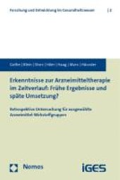 Erkenntnisse zur Arzneimitteltherapie im Zeitverlauf: Frühe Ergebnisse und späte Umsetzung?