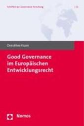 Good Governance im Europäischen Entwicklungsrecht
