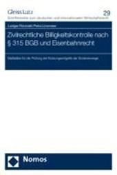 Zivilrechtliche Billigkeitskontrolle nach § 315 BGB und Eisenbahnrecht