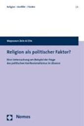 Religion als politischer Faktor?