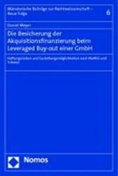 Die Besicherung der Akquisitionsfinanzierung beim Leveraged Buy-out einer GmbH