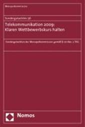 Sondergutachten 56: Telekommunikation 2009: Klaren Wettbewerbskurs halten