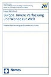 Europa: Innere Verfassung und Wende zur Welt