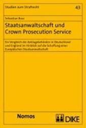 Staatsanwaltschaft und Crown Prosecution Service